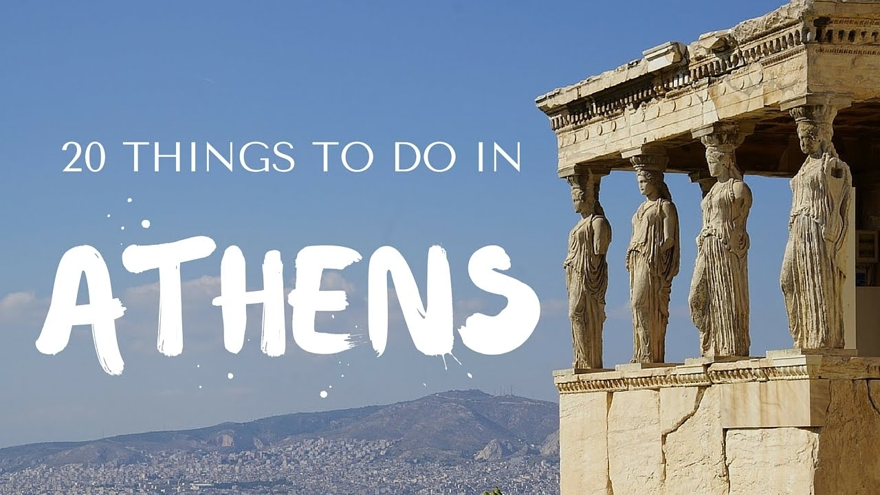 20 Things To Do In Athens Greece Travel Guide - Youtube with Traveling To Greece Athens
