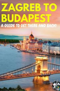 How To Get From Zagreb To Budapest In 2019 | Travel in Travel To Croatia From Budapest